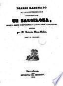 Diario razonado de los acontecimientos que tuvieron lugar en Barcelona, desde el trece de noviembre al catorce de diciembre de 1842