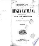 Diccionari de la llengua Catalána ab las correspondencias Castellna, Latina, Francesa e Italiana