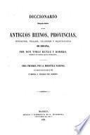 Diccionario bibliográfico-histórico de los antiguos reinos, provincias, ciudades, villas, iglesias y santuarios de España