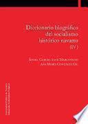 Diccionario biográfico del socialismo histórico navarro (IV)