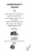 Diccionario citador de màximas [sic], proverbios, frases y sentencias escogidas de los autores clásicos latinos, franceses, ingleses é italianos
