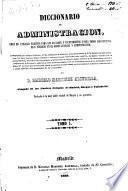 Diccionario de Administración: (1858. XVI, 760 p.)
