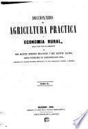 Diccionario de agricultura práctica y economía rural: 1852 (Imprenta de Antonio Pérez Dubrull)