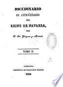 Diccionario de antigüedades del reino de Navarra
