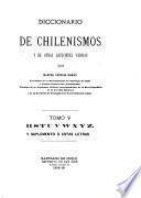 Diccionario de chilenismos y de otras voces y locuciones viciosas