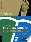 Diccionario de Comportamientos. La Trilogía. VOL 2 (Nueva Edición)