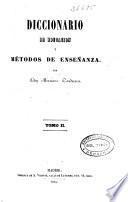 Diccionario de educación y métodos de enseñanza: CH-H (1855. 633, [6] p.)
