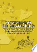 Diccionario de gentilicios toponímicos españoles - Obra Completa