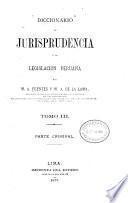 Diccionario de jurisprudencia y de legislación peruana