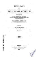 Diccionario de la legislacion mexicana