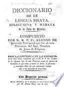 Diccionario de la lengua Bisaya Hiligueina y Haraya de la Isla de Panay