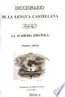 Diccionario de la lengua castellana por la academia espanola. 7. ed