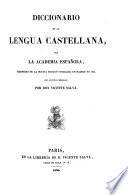 Diccionario de la lengua Castellana por la academia Espanola, reimpreso de la 8. ed. publ. en Madrid en 1837 von algunas mejoras por Vicente Salva