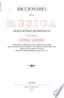Diccionario de la música, téchico, histórico, bio-bibliográfico