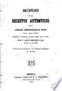 Diccionario de los Decretos Auténticos de la Sagrada Congregación de Ritos por el Abate Falise. traducido al castellano por ---