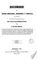 Diccionario de materia mercantil, industrial y agrícola, 2
