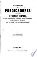 Diccionario de Predicadores o Colección de Sermones completos...
