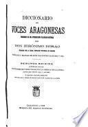 Diccionario de voces aragonesas precedido de una introducción filológico-histórica