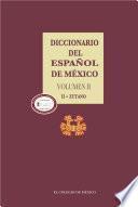 Diccionario del español de México. Volumen 2