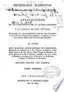 Diccionario elemental de farmacia, botánica y materia médica ó aplicaciones de los fundamentos de la química moderna a la farmacia en todos sus ramos
