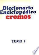 Diccionario enciclopédico Cromos