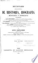 Diccionario enciclopédico de biografía mitología, y geografía ...