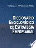 Diccionario enciclopédico de estrategia empresarial