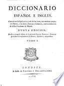 Diccionario Espanol E Ingles ... Nueva Ed. -Londres, Piestre 1786. (hisp.)