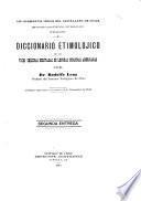 Diccionario etimolójico de las voces chilenas derivadas de lenguas indíjenas americanas