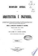 Diccionario general de arquitectura e ingeniería: (XV, 880 p.)