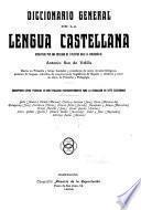 Diccionario general de la lengua castellana ...