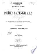 Diccionario general de política y administración