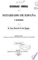 Diccionario general del notariado de España y Ultramar: D-Env (1855. 554 p.)