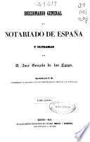 Diccionario general del notariado de España y Ultramar: Env-Hus (1856. 520 p.)