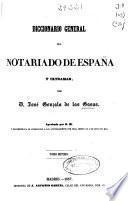Diccionario general del notariado de España y Ultramar: M-Paz (1857. 541 p.)