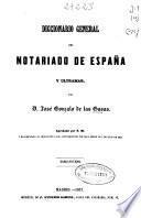 Diccionario general del notariado de España y Ultramar: R-Suz (1857. 453 p.)