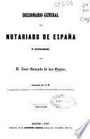 Diccionario general del notariado de España y Ultramar: T-Z (1857. 535 p.)