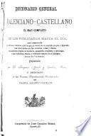 Diccionario general valenciano-castellano