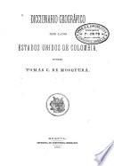 Diccionario geográfico de los Estados Unidos de Colombia
