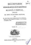 Diccionario geográfico-estadístico de España y Portugal: (464 p., [2], 15 h. pleg., [1] h. de lám., [1] map. pleg.)