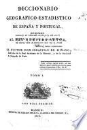 Diccionario geografico-estadistico de España y Portugal: A-Barquero, 1826