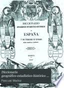 Diccionario geográfico-estadístico-histórico de España y sus posesiones de ultramar: Gua-Juz