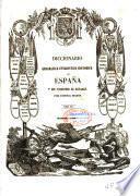Diccionario geografico-estadistico-historico de España y sus posesiones de Ultramar: VIA-ZUZ. (impr. de P. Madoz),1850