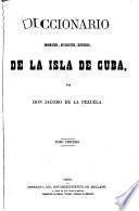 Diccionario geografico, estadístico, historico, de la isla de Cuba