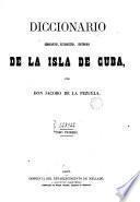 Diccionario geográfico, estadístico, histórico, de la isla de Cuba,1