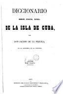 Diccionario geográfico, estadístico, histórico, de la isla de Cuba,4