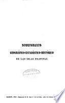Diccionario Geográfico, Estadístico, Histórico de las Islas Filipinas, dedicado a S.M. el Rey