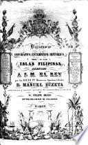 Diccionario geográfico-estadístico-histórico de las islas Filipinas ...