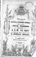 Diccionario geografico, estadistico, historico, de las islas Filipinas...