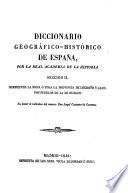 Diccionario geográfico-histórico de España por la Real academia de la Historia, comprende toda la provincia de Logroño y algunos pueblos de la de Burgos